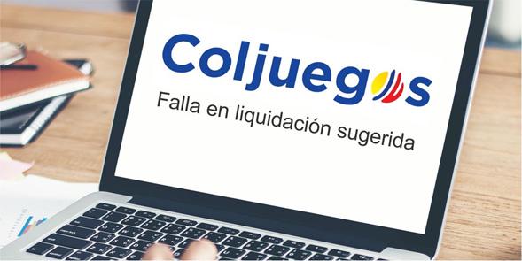 coljuegos-falla-liquidacion